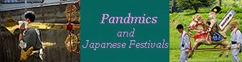 Pandemics and Japanese Festivals